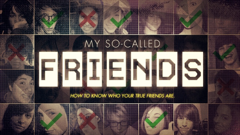 My So-Called Friends
